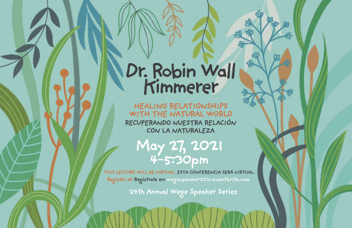 BEST-SELLING AUTHOR AND EDUCATOR DR. ROBIN WALL KIMMERER TO PRESENT ABOUT RESTORING HUMAN RELATIONSHIPS TO THE ENVIRONMENT